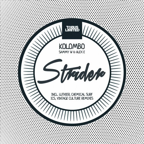 Kolombo, Sammy W, Alex E - Strider: Remixes [TBSLD49]
