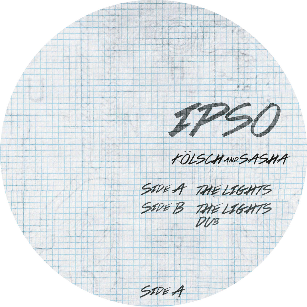 Kolsch & Sasha - The Lights [IPSO003]