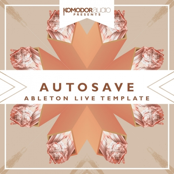 Komodor Audio Autosave Ableton Progressive House Template
