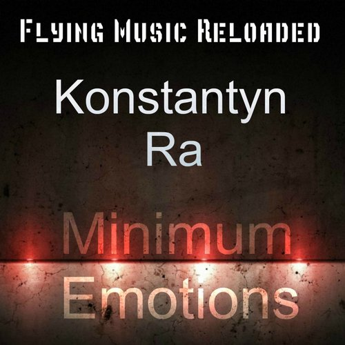 Konstantyn Ra - Minimum Emotions [TUNE 260]