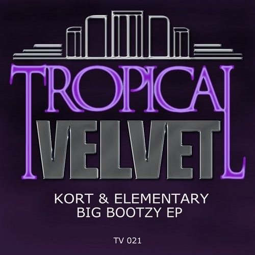 Kort, Elementary - Big Bootzy [TV021]