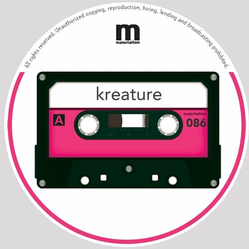 Kreature – AMBITION EP [MATERIALISM086]
