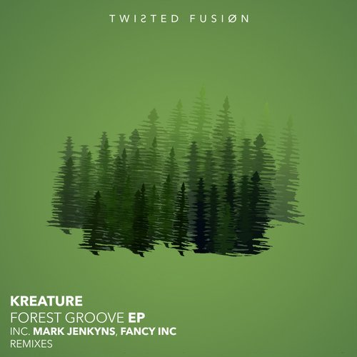 Kreature – Forest Groove [TF062]