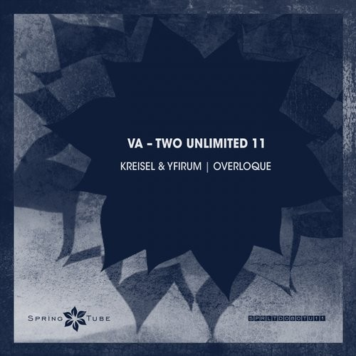 Kreisel, Yfirum, Overloque – Two Unlimited 11 [SPRLTD080TU11]