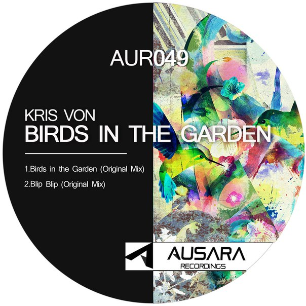 Kris Von - Birds in the Garden [AUR049]