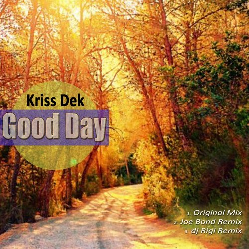 Kriss Dek - Good Day [RR1038]