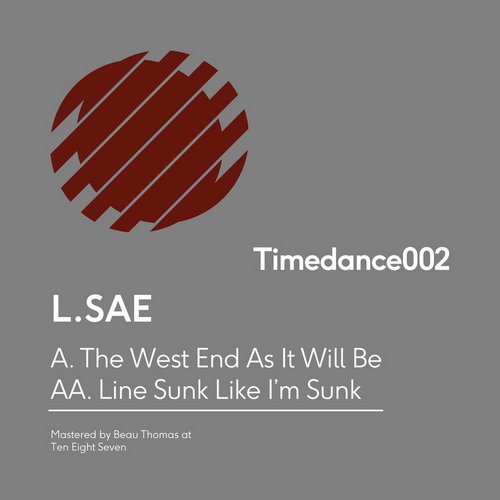 L.SAE - The West End As It Will Be [TIMEDANCE002]