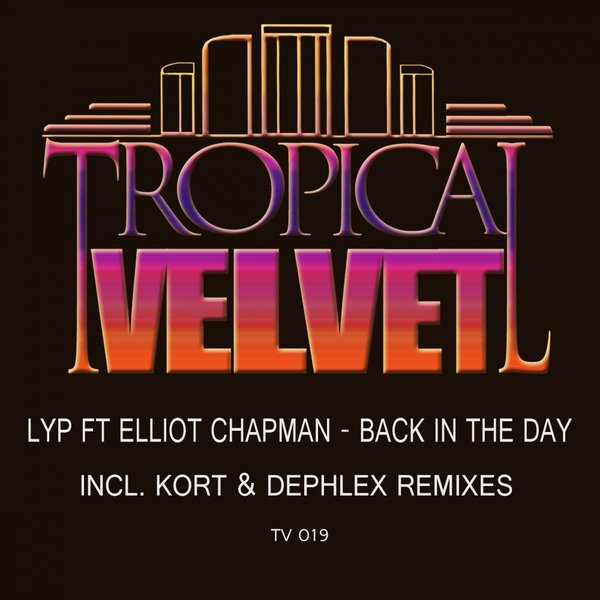 LYP,Elliot Chapman - Back In The Day [TV 019]