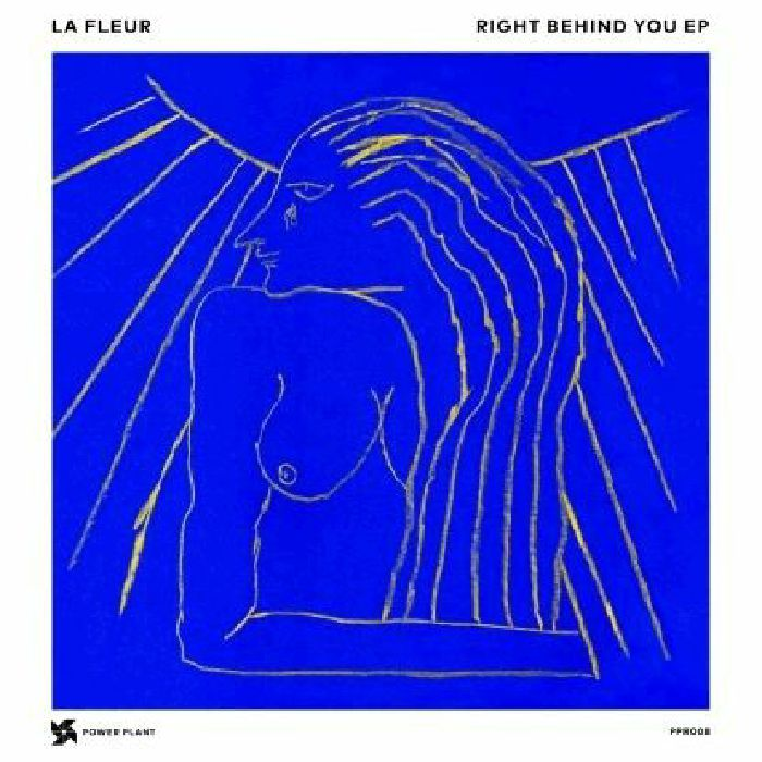 La Fleur - Right Behind You EP [PPR008]