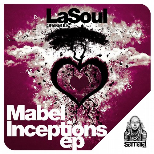 LaSoul - Mabel Inceptions [SMRCDS020]