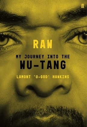 Lamont U-God Hawkins Raw My Journey into the Wu-Tang