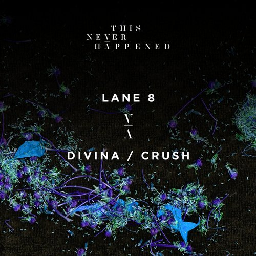 Lane 8 – Divina / Crush [TNH002]