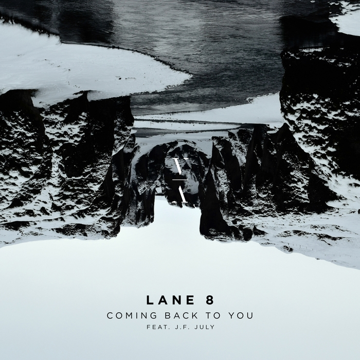 Lane 8 - Coming Back To You feat. J.f. July [TNHLPS003]