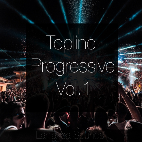 Laniakea Sounds Topline Progressive Vol 1 WAV MiDi