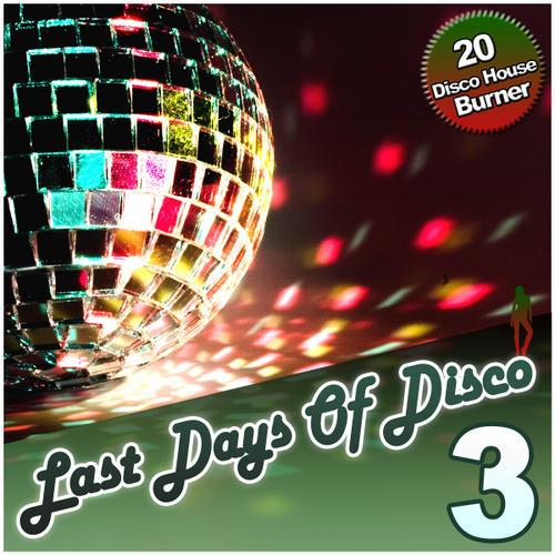 VA - Last Days Of Disco Volume 3 – 20 Disco House Burner [HUGHCOMP041]