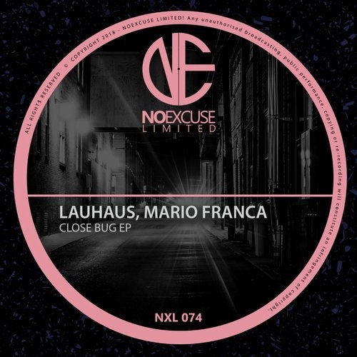 Lauhaus, Mario Franca - Close Bug [NXL074]