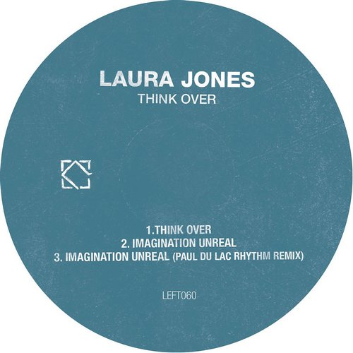 Laura Jones – Think Over [LEFT060]