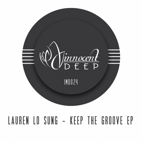Lauren Lo Sung - Keep The Groove EP[IMD024]