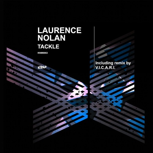 Laurence Nolan - Tackle [KNM0063]