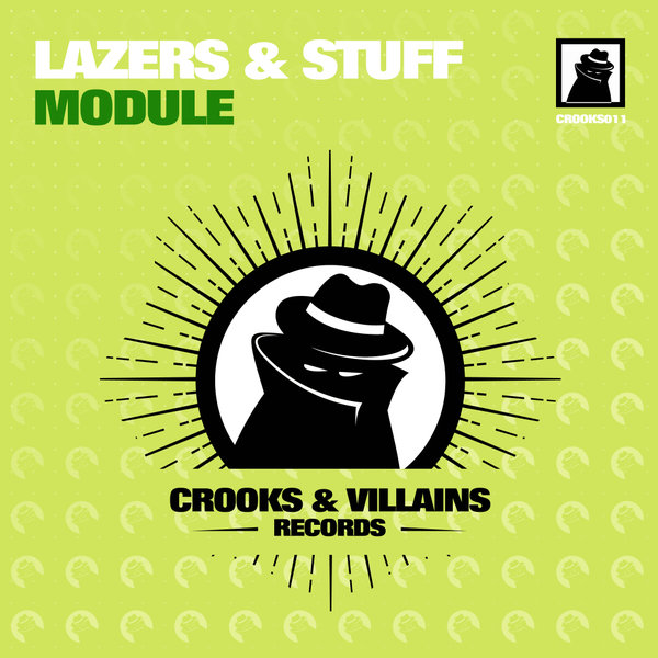 Lazers & Stuff - Module [CROOKS011]