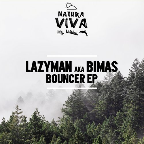 Lazyman - Bouncer EP [NAT513]