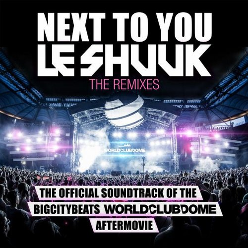 Le Shuuk, Chase Holfelder - Next To You (The Remixes) [4260202060547]