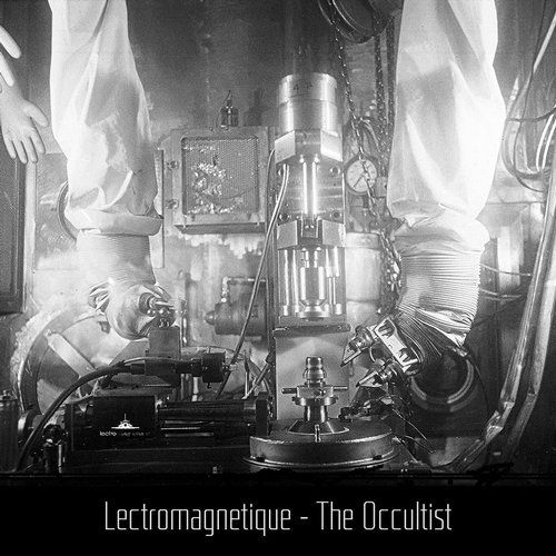 Lectromagnetique - The Occultist [BA031]