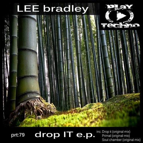 Lee Bradley - Drop It [PTR79]