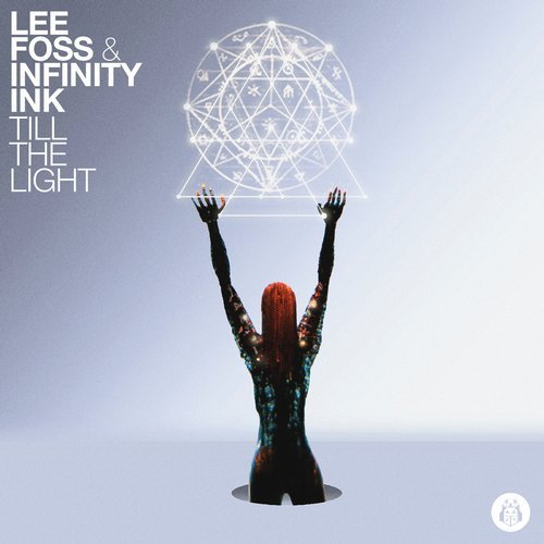 Lee Foss & Infinity Ink – Till The Light [EC008]