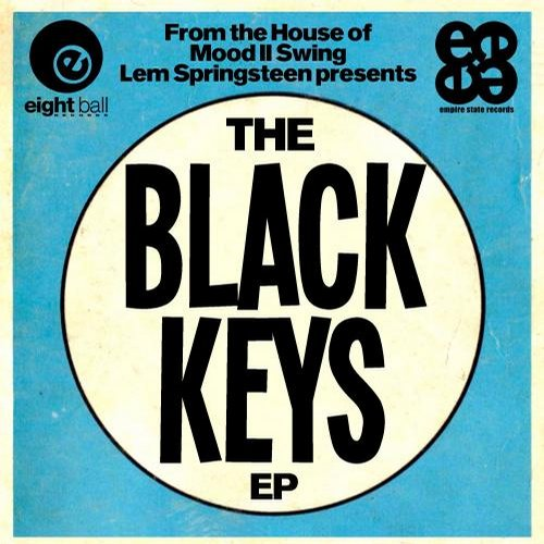 Lem Springsteen - Mood II Swing Pres. The Black Keys EP [811868 868479]