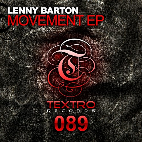 Lenny Barton - Movement EP [TXO 089]