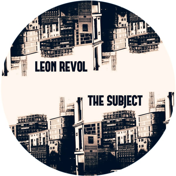 Leon Revol - The Subject [KRD162]