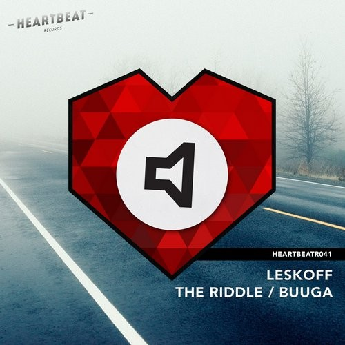 Leskoff - The Riddle / Buuga [HEARTBEATR041]