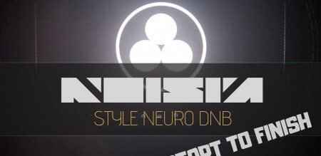 Letsynthesize Noisia Style Neuro Drum and Bass Start to Finish TUTORiAL