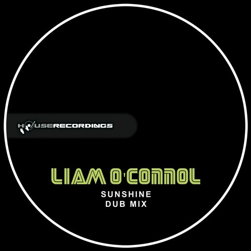 Liam OConnol - Sunshine - Dub Mix [HR478]