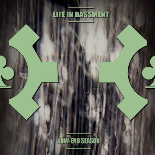 Life In Bassment - Low-End Season [AST 015]