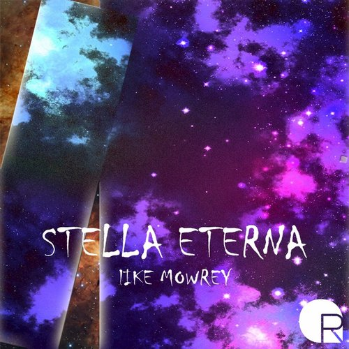 Like Mowrey - Stella Eterna - Single [QR006]