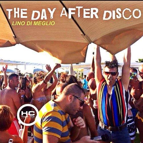Lino Di Meglio - The Day After Disco [HCR097]