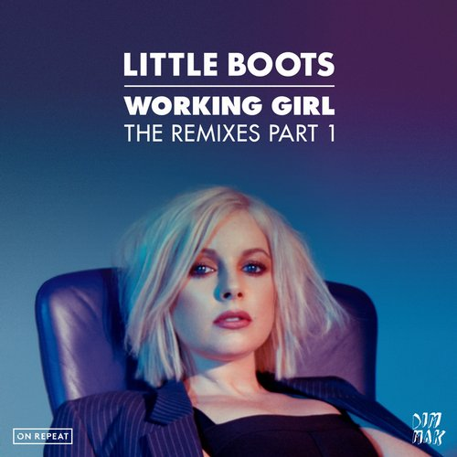 Little Boots - Working Girl - The Remixes Part 1 [DM753]