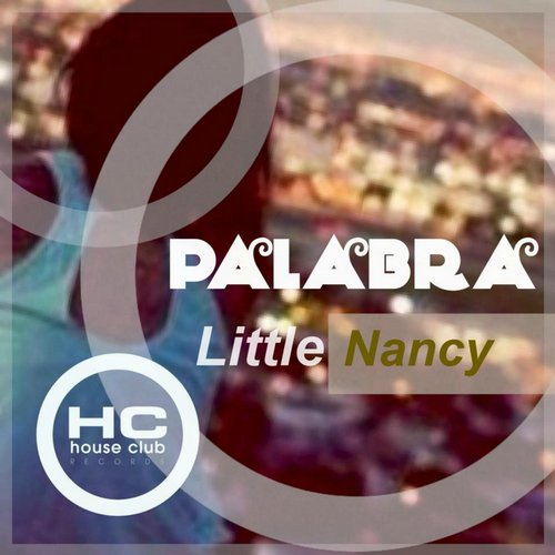 Little Nancy - Palabra [HCR 045]