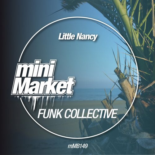 Little Nancy - Funk Collective [MMB149]