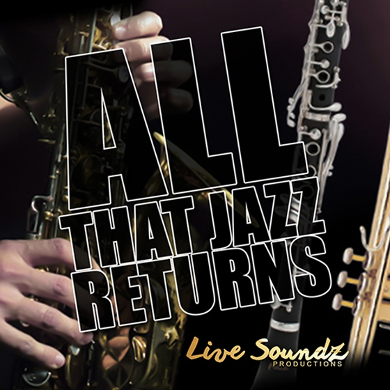 Live Soundz Productions All That Jazz Retuns WAV-AUDIOSTRiKE