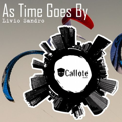 Livio Sandro - As Time Goes By [CLT196]
