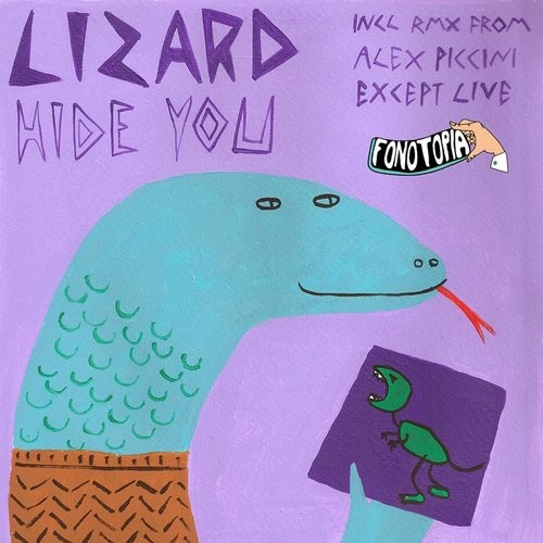 Lizard - Hide You [FONOTOPIA005]
