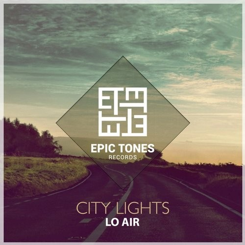 Lo Air - City Lights [ETR002]
