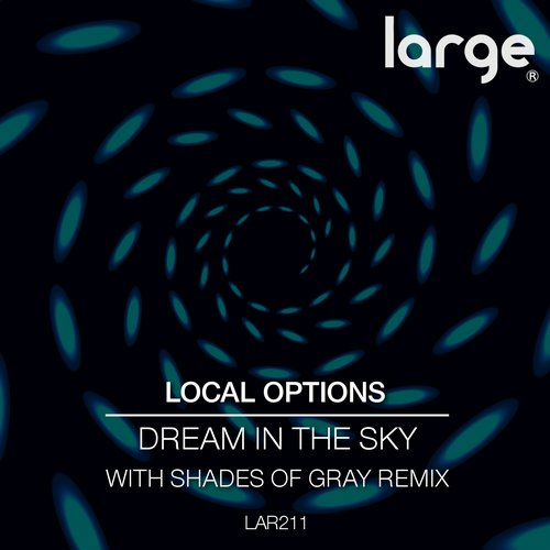 Local Options - Dream In the Sky [LAR211]