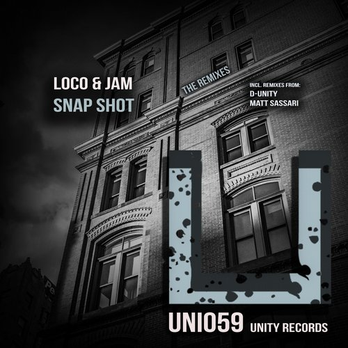 Loco & Jam - Snap Shot Remixes [UNI059]