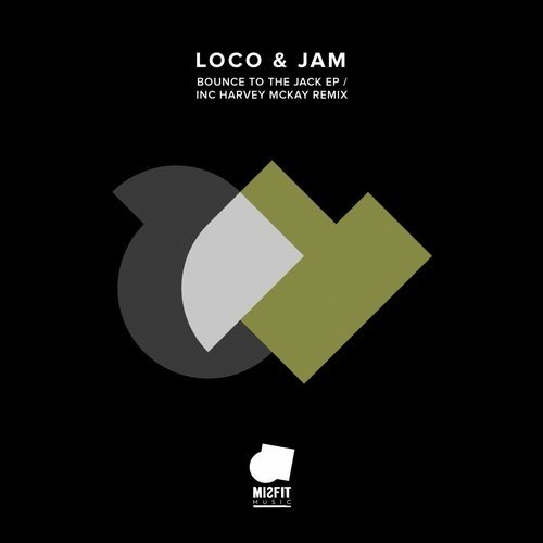 Loco & Jam - Bounce To The Jack EP [MRL020]