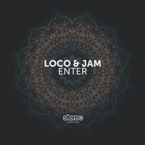 Loco & Jam - Enter[SP152]