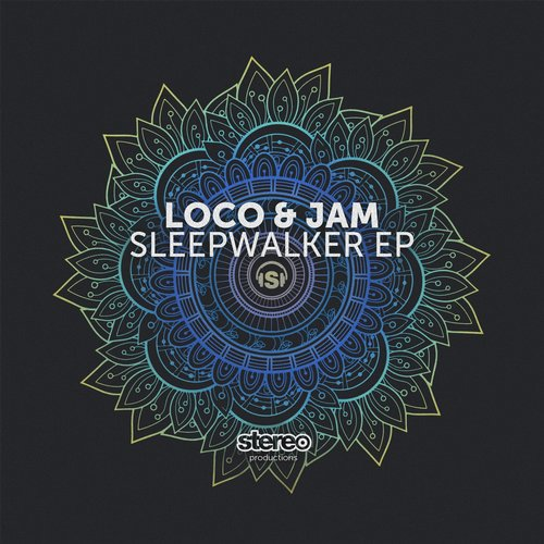 Loco, Jam - Sleepwalker [SP169]